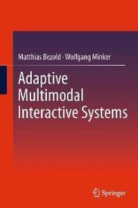 Adaptive Multimodal Interactive Systems (repost)