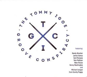 Tommy Igoe - Groove Conspiracy (2014) {Deep Rhythm}