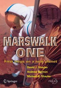 Marswalk One: First Steps on a New Planet (Repost)