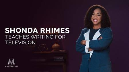 MasterClass - Shonda Rhimes Teaches Writing for Television