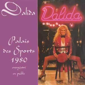 Dalida - Palais Des Sports 1980 (Enregistré En Public) (1993)
