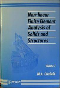 Non-Linear Finite Element Analysis of Solids and Structures, Essentials (repost)