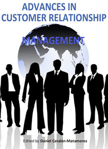 """Advances in Customer Relationship Management"" ed. by Daniel Catalan-Matamoros"
