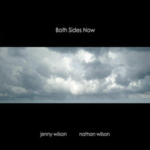 Jenny Wilson & Nathan Wilson - Both Sides Now (2016)