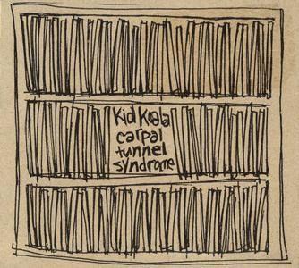 Kid Koala - Carpal Tunnel Syndrome (2000) {Ninja Tune} **[RE-UP]**
