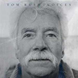 Tom Rush - Voices (2018)