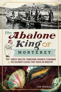 The Abalone King of Monterey