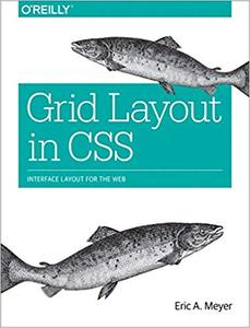 Grid Layout in CSS: Interface Layout for the Web (Repost)