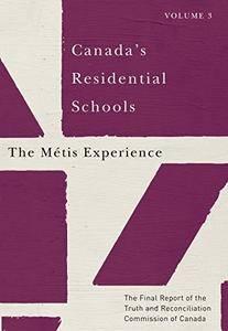 Canada's Residential Schools, Volume 3