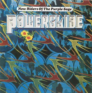 New Riders Of The Purple Sage - Powerglide (1972) [1996 Issue/Remaster]
