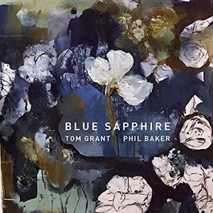 Tom Grant - Blue Sapphire (2019)