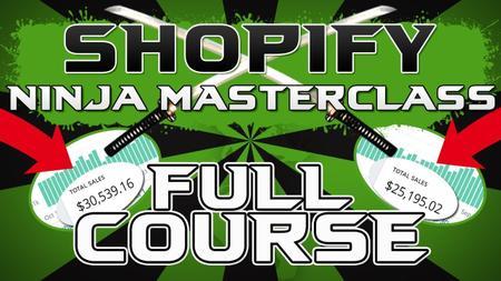 Kevin David - Shopify Dropshipping Ninja Masterclass (2018)