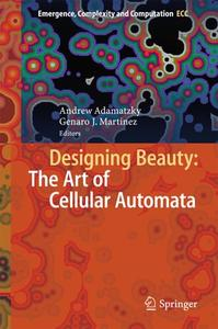 Designing Beauty: The Art of Cellular Automata (Repost)