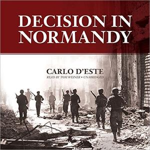 Decision in Normandy [Audiobook]