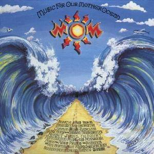 VA - MOM: Music For Our Mother Ocean (1996)