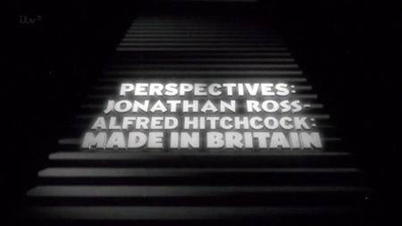 ITV Perspectives - Alfred Hitchcock: Made in Britain (2013) [repost]