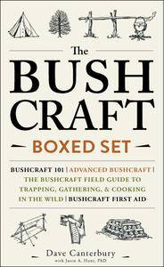 The Bushcraft Boxed Set: Bushcraft 101; Advanced Bushcraft; The Bushcraft Field Guide to Trapping, Gathering, & Cooking...