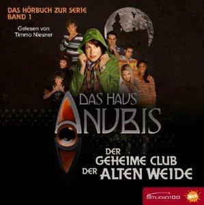 Das Haus Anubis - Der geheime Club der Alten Weide