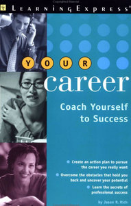 Your Career: Coach Yourself to Success (repost)