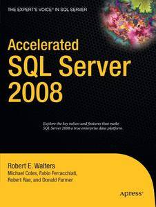 Accelerated SQL Server 2008 (Repost)