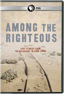 PBS - Among the Righteous: Lost Stories from the Holocaust in Arab Lands (2010)