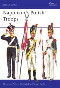 Napoleon's Polish Troops, Book 45 (Men-at-Arms)