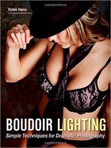 Boudoir Lighting: Simple Techniques for Dramatic Photography