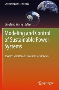 Modeling and Control of Sustainable Power Systems: Towards Smarter and Greener Electric Grids