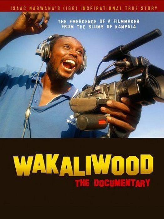 Snag Films - Wakaliwood - The Documentary (2012)