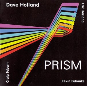 Dave Holland - Prism (2013) {Dare2 Records DR2-007}