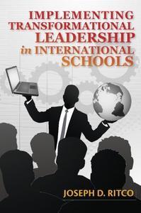 Implementing Transformational Leadership in International Schools