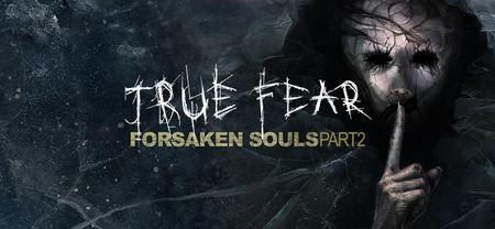 True Fear: Forsaken Souls Part 2 (2018)