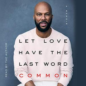Let Love Have the Last Word [Audiobook]