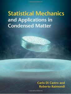 Statistical Mechanics and Applications in Condensed Matter [Repost]