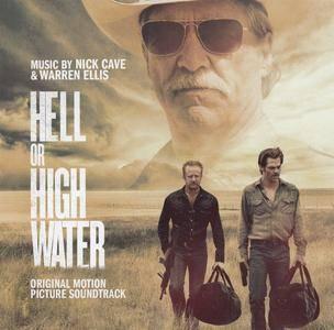 Nick Cave & Warren Ellis - Hell or High Water (2016) {Soundtrack, Milan Music 399 862-2}