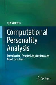 Computational Personality Analysis: Introduction, Practical Applications and Novel Directions (repost)