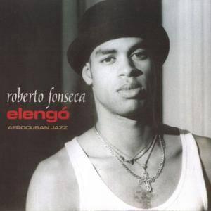 Roberto Fonseca - Elengo (2001) {Egrem}