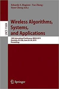 Wireless Algorithms, Systems, and Applications: 14th International Conference, WASA 2019, Honolulu, HI, USA, June 24–26,