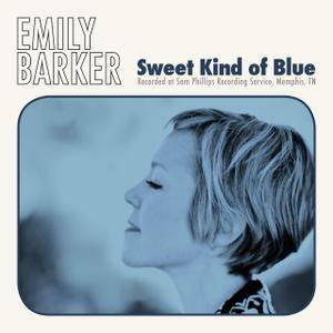 Emily Barker - Sweet Kind of Blue (Deluxe Edition) (2017)