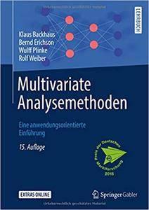 Multivariate Analysemethoden: Eine anwendungsorientierte Einführung, Auflage: 15