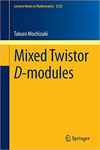 Mixed Twistor D-modules