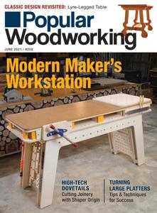 Popular Woodworking - May 2021