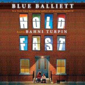«Hold Fast» by Blue Balliett
