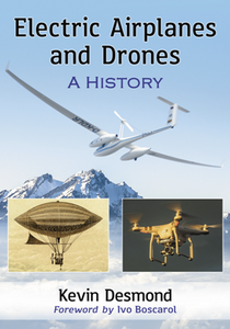 Electric Airplanes and Drones : A History