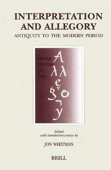 Interpretation and Allegory: Antiquity to the Modern Period