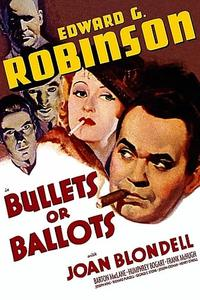 Bullets or Ballots (1936)