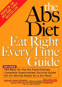 The Abs Diet Eat Right Every Time Guide