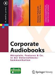 Corporate Audiobooks: Hörspiele, Features & Co. in der Unternehmenskommunikation (Repost)