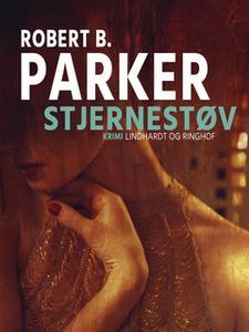 «Stjernestøv» by Robert B. Parker