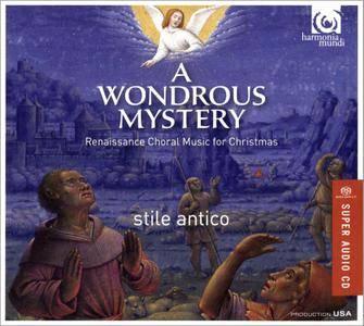 Stile Antico - A Wondrous Mystery: Renaissance Choral Music for Christmas (2015)